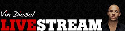 Vin Diesel Live-Stram